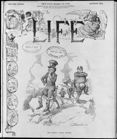 "The cover of LIFE magazine: ""The White (?) Man's Burden,"" William H. Walker. March 15, 1899. Courtesy of the Library of Congress."