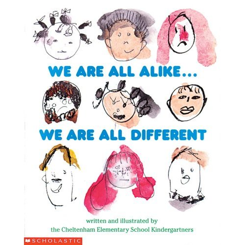 We Are All Alike... We Are All Different
