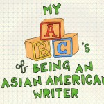 ABC's of Being an Asian American Writer
