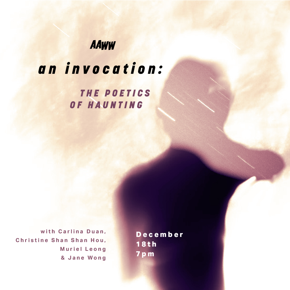 An Invocation: The Poetics of Haunting