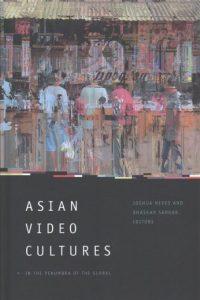 Asian Video Cultures