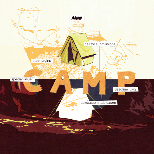 Asian American Writers' Workshop - Camp: Call for Submissions
