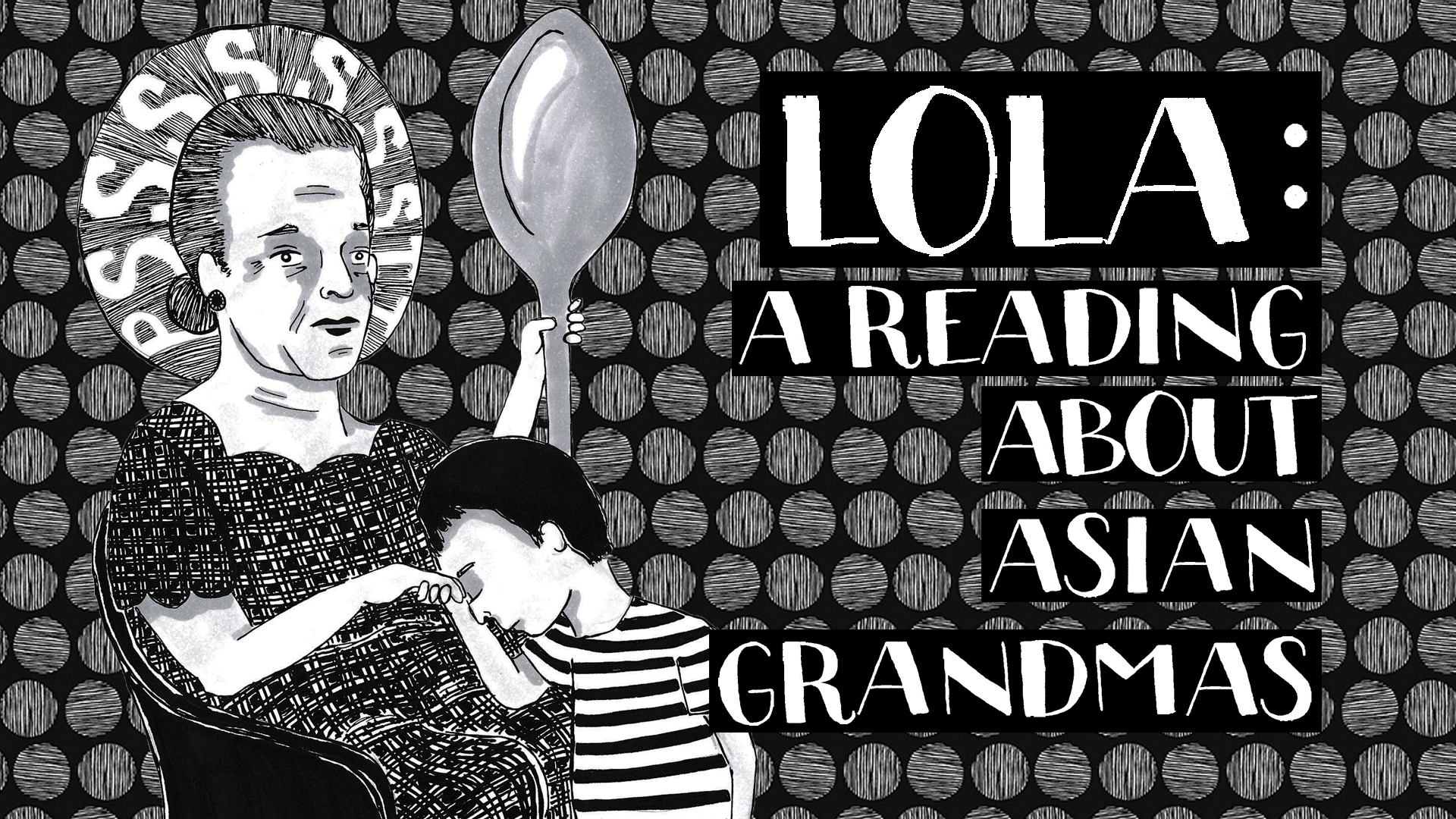 Lola: A Reading About Asian Grandmas