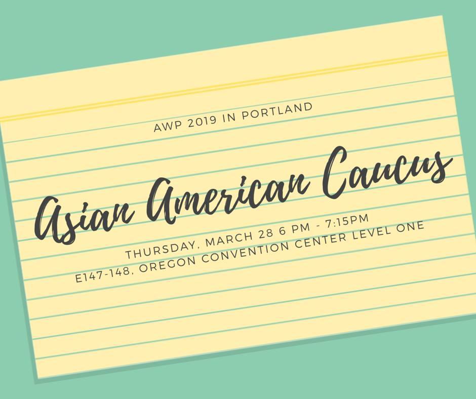 AAWW @ AWP: Asian American Caucus