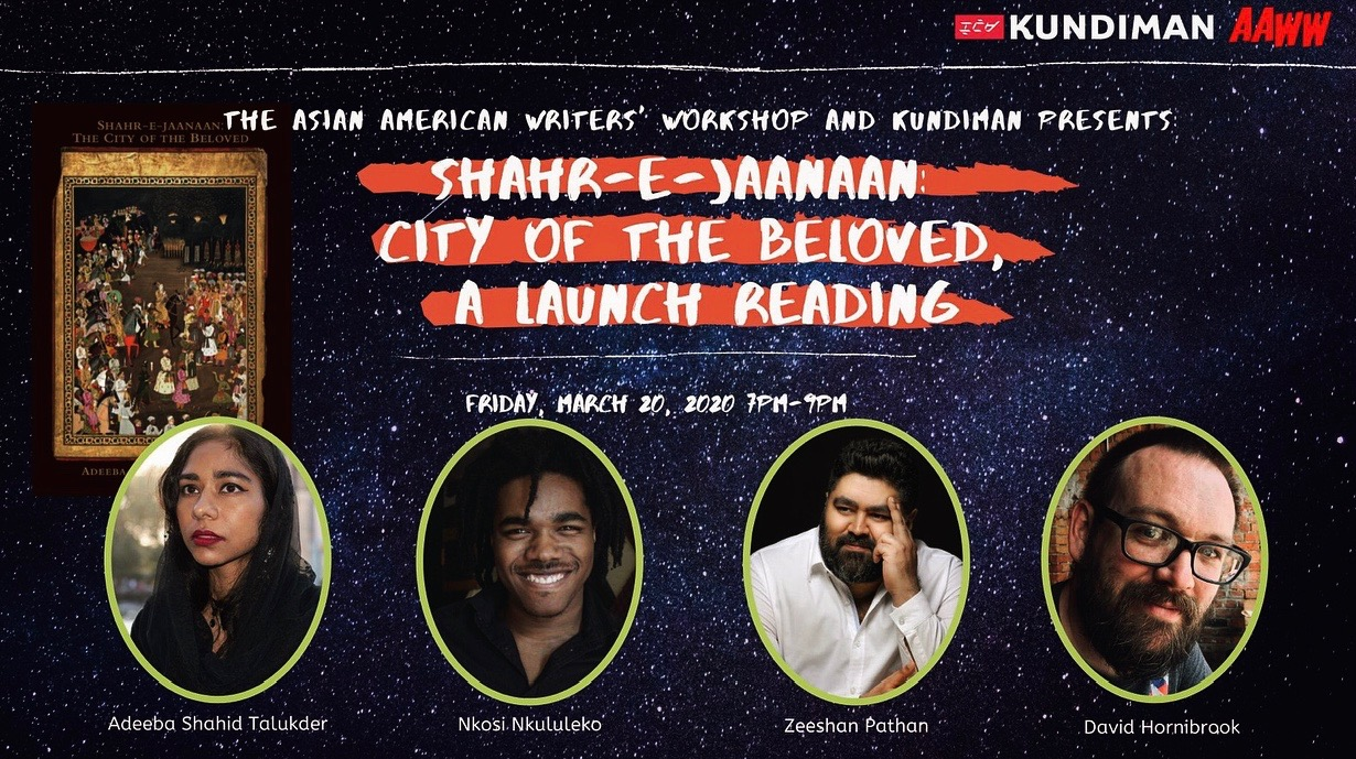 Kundiman & AAWW Present Shahr-e-jaanaan: The City of the Beloved, a Launch Reading