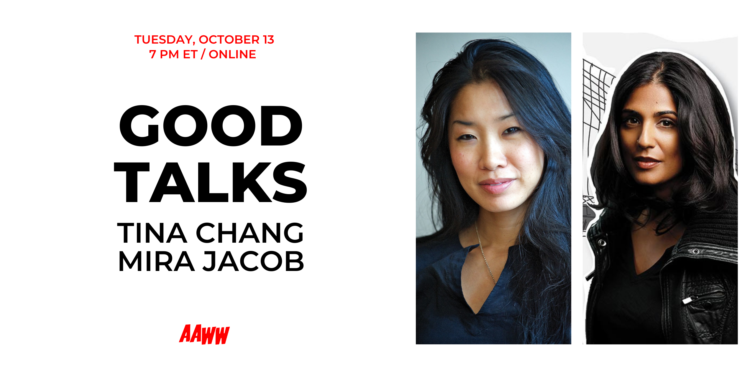Good Talks: Tina Chang and Mira Jacob