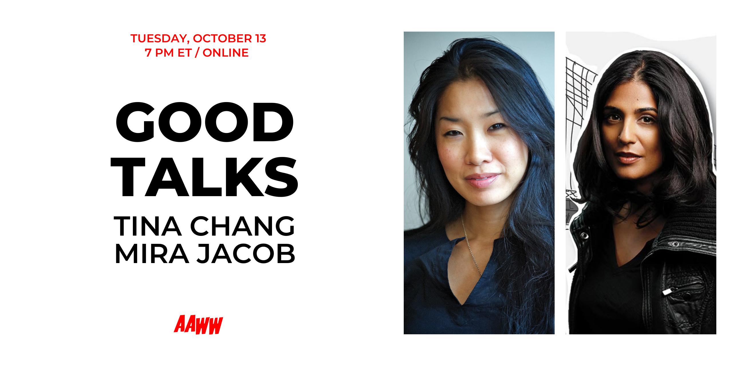 Good Talks: Tina Chang and Mira Jacob