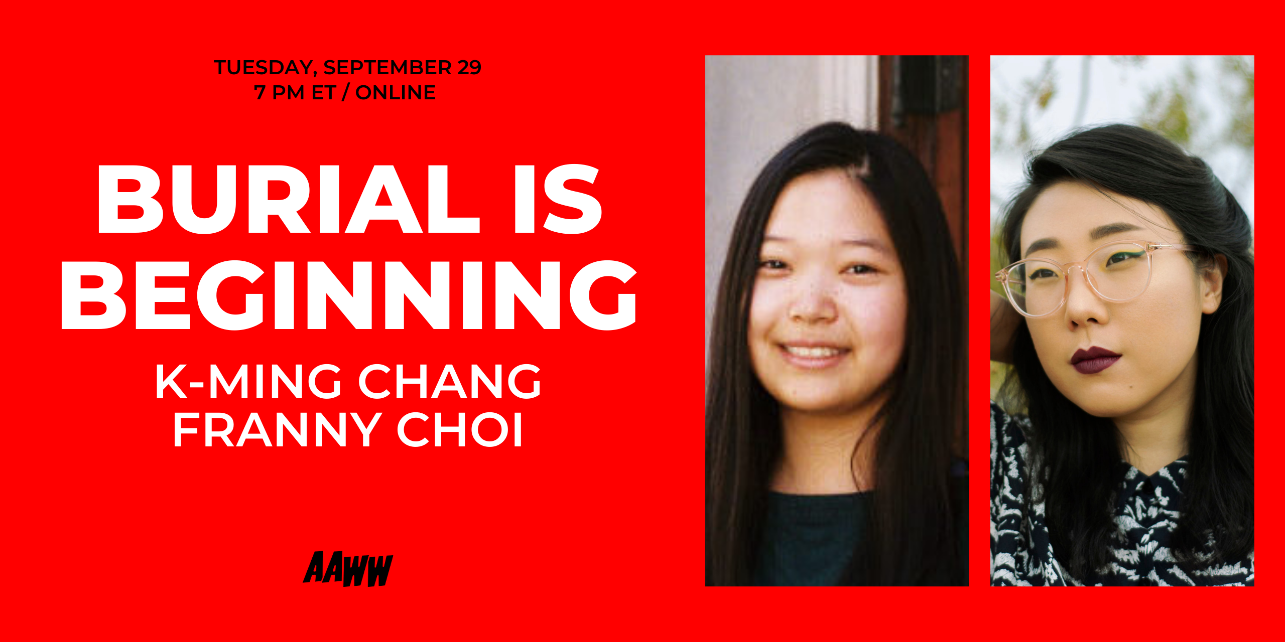 Burial is Beginning: K-Ming Chang and Franny Choi