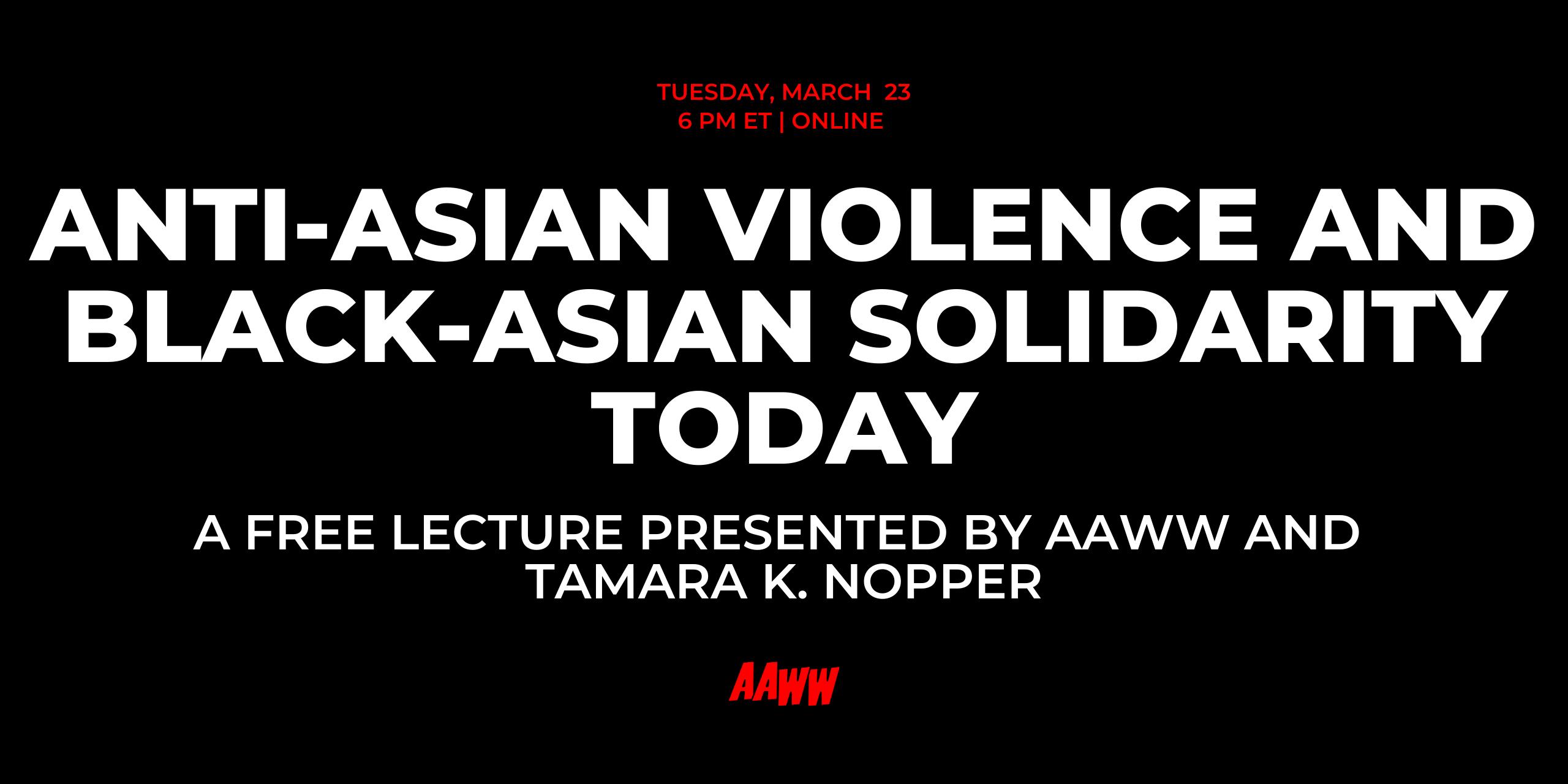 Anti-Asian Violence and Black-Asian Solidarity Today