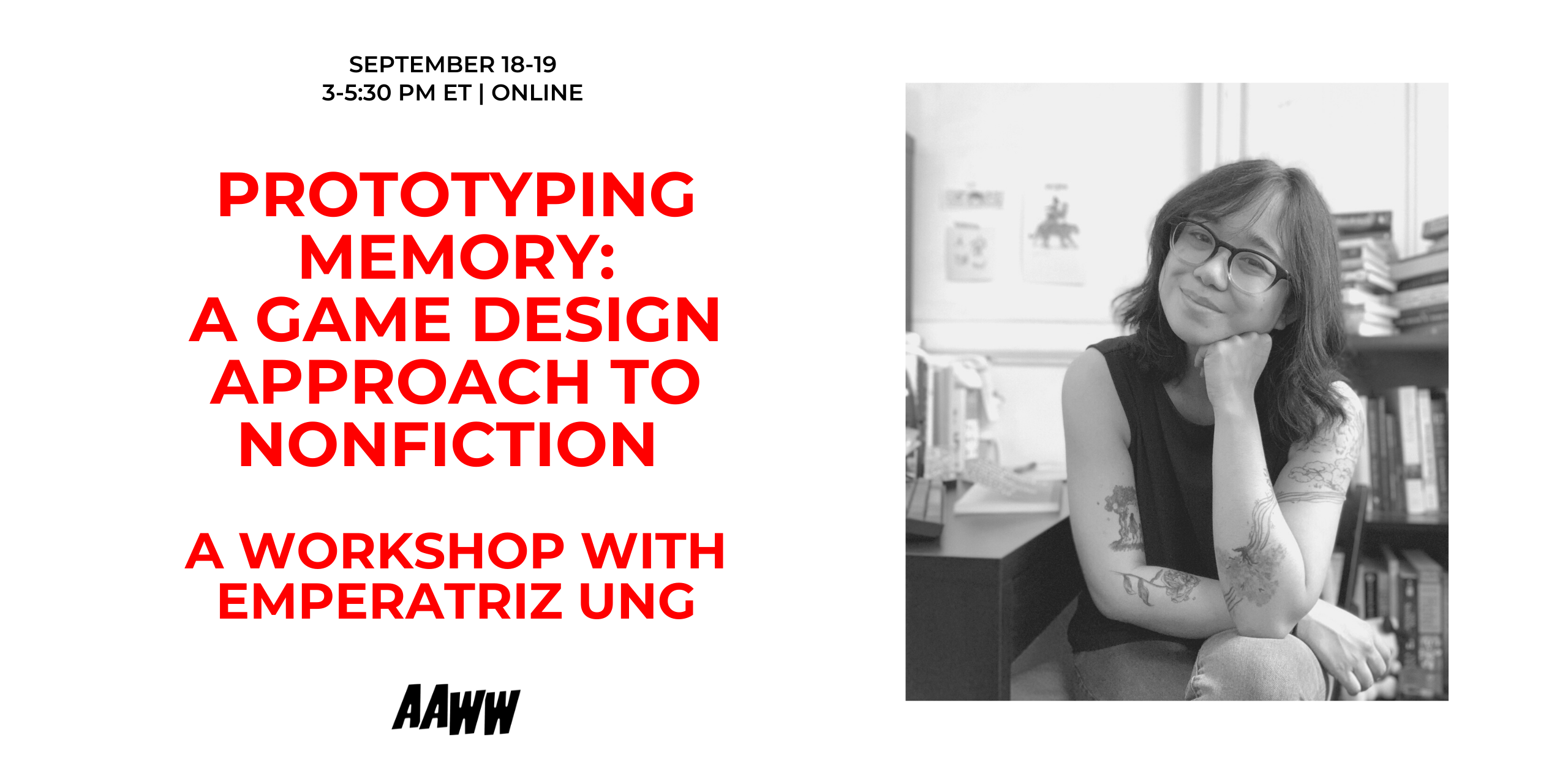 WORKSHOP:  Prototyping Memory, A Game Design Approach To Nonfiction