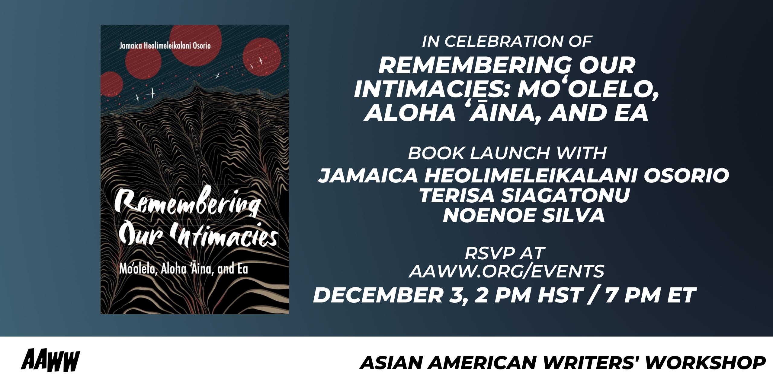 Remembering Our Intimacies: Moʻolelo, Aloha ʻĀina, and Ea