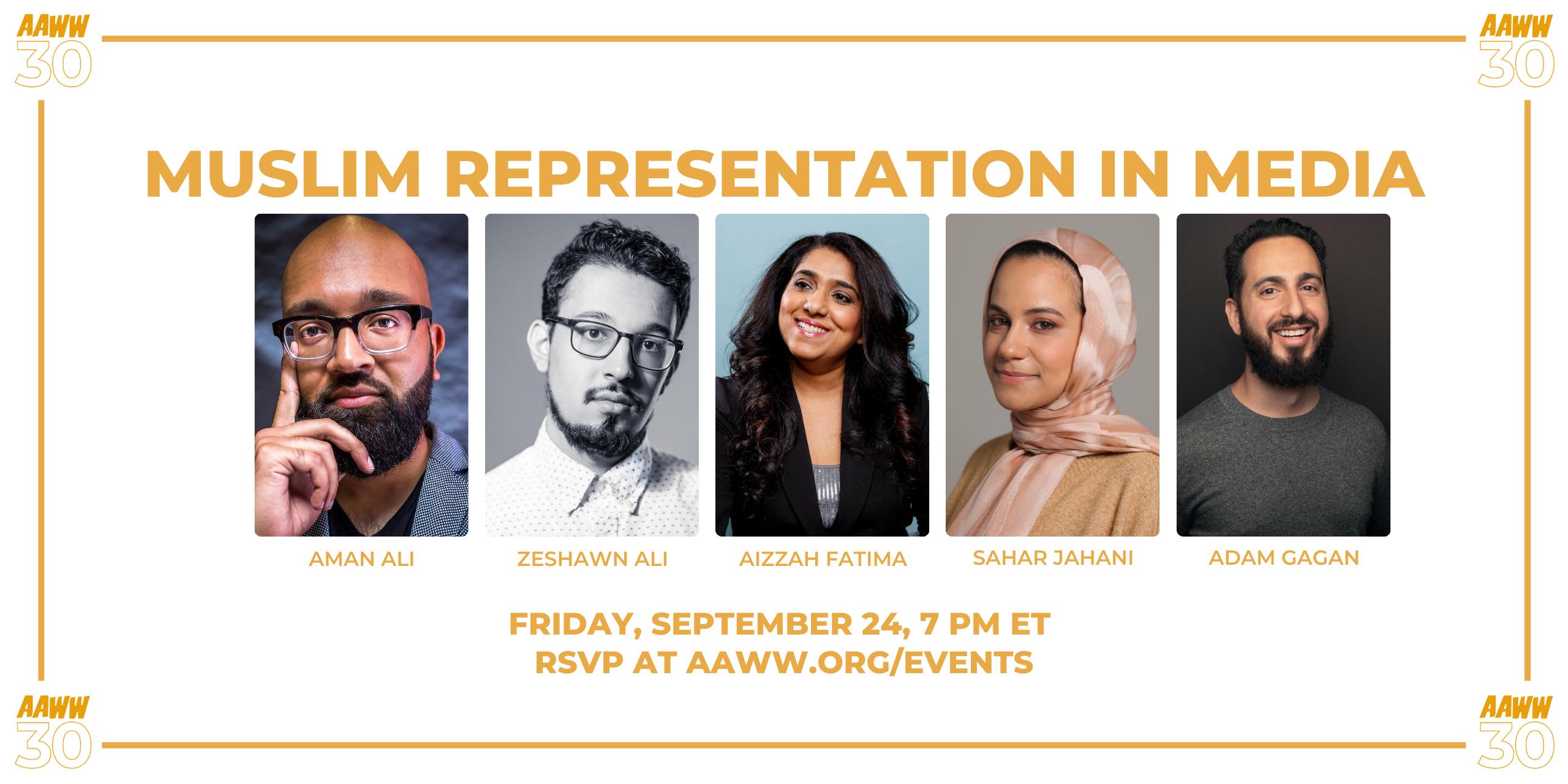 AAWW at 30: Muslim Representation in Media